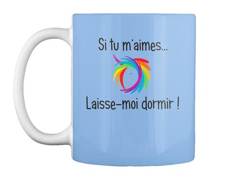 Mug Licorne - Si tu m'aimes laisse-moi dormir
