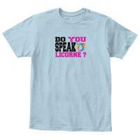 T-shirt enfant - Do you speak licorne