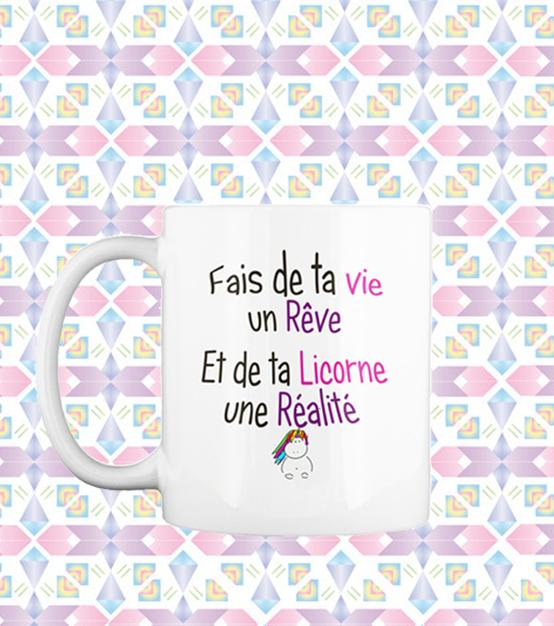 Mug Licorne – Fais de ta vie un rêve…