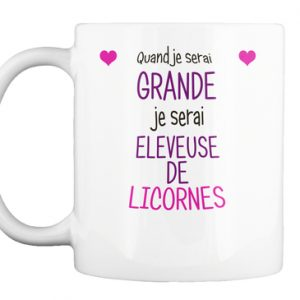 mug licorne - Quand je serai grande je serai éleveuse de licornes !
