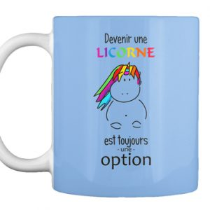 Mug - Devenir une licorne est une option