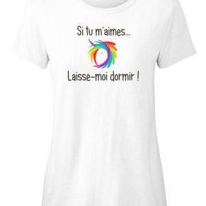 T-shirt licorne femme - Si tu m'aimes laisse-moi dormir