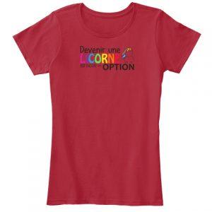 Tshirt - Devenir une licorne est une option