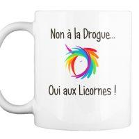 Mug - Non à la drogue, oui aux licornes