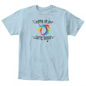 T-shirt enfant - Licorne un jour toujours
