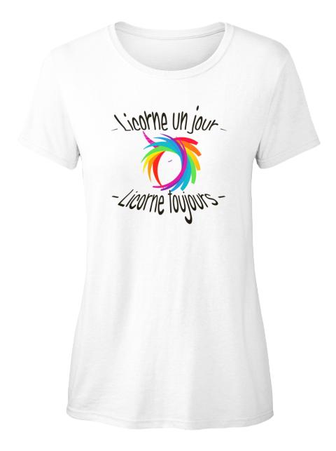 T-shirt - Licorne un jour toujours