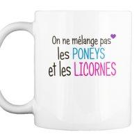 Mug On ne mélange pas les poneys et les Licornes